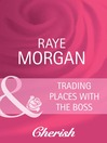 Trading Places with the Boss (eBook)